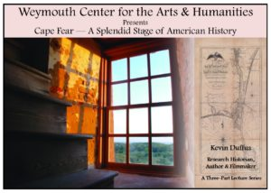 Arts & Humanities Lecture Series - History of Cape Fear, Part 2 of 3